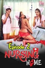 Nursing Home FlizMovies (2020) Episode 2