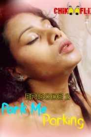 Park Me Parking (2020) Episode 1 ChikooFlix