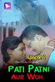 Pati Patni Aur Woh (2020) Episode 2 ElectECity