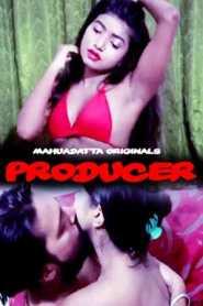 Producer (2020) Episode 1 Mahua Datta