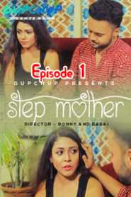 Step Mother GupChup (2020) Episode 1