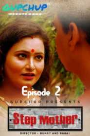 Step Mother GupChup (2020) Episode 2