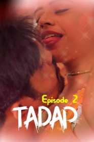 Tadap (2020) Episode 2 FeneoMovies