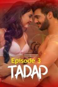 Tadap (2020) Episode 3 FeneoMovies