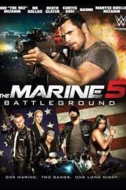 The Marine 5 Battleground (2017) Hindi Dubbed