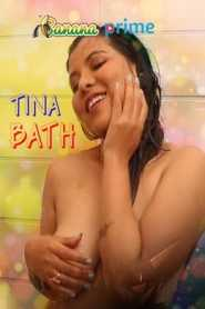 Tina Bath (2020) BananaPrime Originals