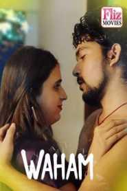 Waham 2020 Flizmovies Hindi