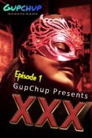 XXX GupChup (2020) Episode 1