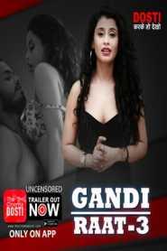 Gandi Raat 3 (2020) CinemaDosti