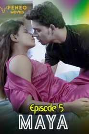 Maya FeneoMovies (2020) Episode 5