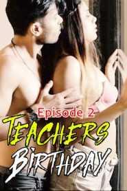 Teachers Birthday (2020) Episode 2 Masti Prime