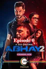 Abhay 2 (2020) Season 2 Hindi Episode 6