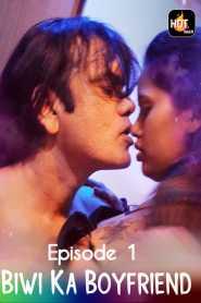 Biwi Ka Boyfriend (2020) Episode 1 HotMasti