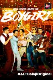 Boygiri (2017) Hindi Complete ALTBalaji