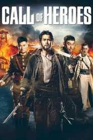 Call of Heroes (2016) Hindi Dubbed
