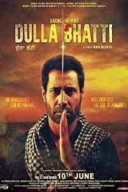 Dulla Bhatti Wala (2016) Punjabi