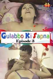 Gulabbo Ki Sapna 11UpMovies (2020) Episode 3