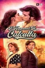 It Happened In Calcutta (2020) ALTBalaji Hindi Season 1