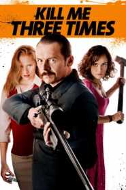 Kill Me Three Times (2014) Hindi Dubbed