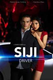 Siji Driver (2018) Hindi Dubbed