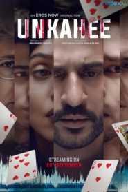Unkahee (2020) Hindi