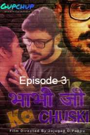 Bhabi Ji Ka Chuski (2020) GupChup Episode 3