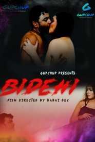 Bidehi GupChup (2020) Episode 1