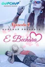 E Bechara GupChup (2020) Episode 2