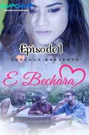 E Bechara GupChup (2020) Episode 1