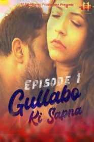 Gulabbo Ki Sapna (2020) 11UpMovies Episode 1