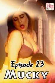 Mucky Fliz Movies (2020) Episode 23