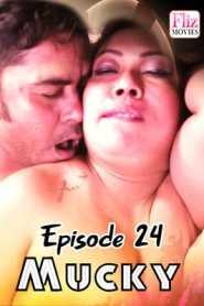 Mucky FlizMovies (2020) Episode 24