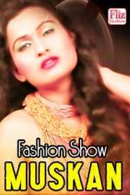 Muskan Fashion Show (2020) Flizmovies
