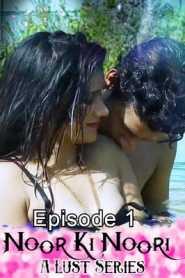 Noor Ki Noori A Lust Series (2020) Episode 1 Cliff Movies