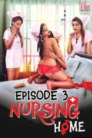 Nursing Home FlizMovies (2020) Episode 3