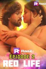 Red Life (2020) Raazmoviez Episode 2