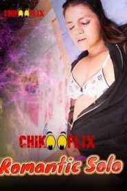 Romantic Solo (2020) ChikooFlix Hindi