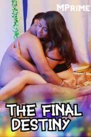 The Final Destiny (2020) MPrime Bangali