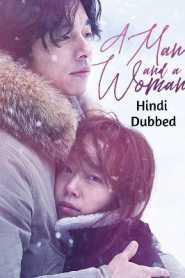 A Man and A Woman (2016) Hindi Dubbed