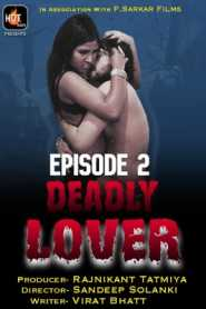 Deadly Lover (2020) Hotmasti Episode 2