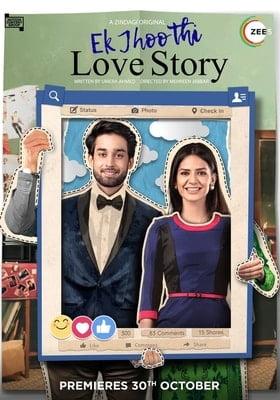 Ek Jhoothi Love Story (2020) Hindi ZEE5