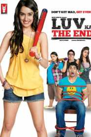 Luv Ka the End (2011) Hindi