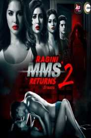 Ragini MMS Returns (2019) Season 2 Complete