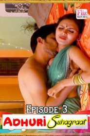 Adhuri Suhagraat (2020) Flizmovies Episode 3