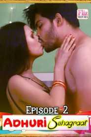 Adhuri Suhagraat (2020) Flizmovies Episode 2