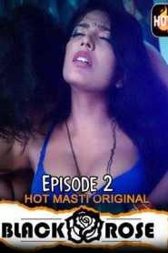 Black Rose (2020) Hotmasti Episode 2