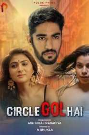 Circle Gol Hai (2020) PulsePrime Hindi