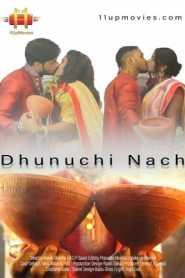 Dhunuchi Nach (2020) 11UpMovies