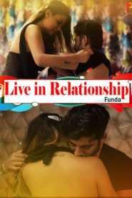 Live in Relationship Funda (2020) PulsePrime Hindi Episode 1