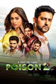 Poison (2020 EP 1-10) Hindi Season 2